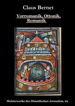 Vorromanik, Ottonik, Romanik (eBook, ePUB)
