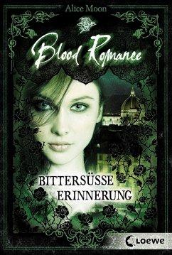 Bittersüße Erinnerung / Blood Romance Bd.3