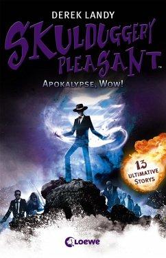 Apokalypse, Wow! / Skulduggery Pleasant