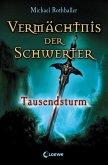 Tausendsturm / Vermächtnis der Schwerter Bd.1 (eBook, ePUB)