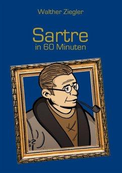 Sartre in 60 Minuten (eBook, ePUB) - Ziegler, Walther