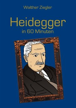 Heidegger in 60 Minuten (eBook, ePUB) - Ziegler, Walther