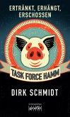 Task Force Hamm - ertränkt, erhängt, erschossen (eBook, ePUB)