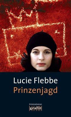 Prinzenjagd / Lila Ziegler Bd.7 (eBook, ePUB) - Flebbe, Lucie