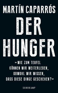 Der Hunger (eBook, ePUB) - Caparrós, Martín