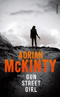 Gun Street Girl / Sean Duffy Bd.4 (eBook, ePUB) - Mckinty, Adrian