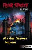 Als das Grauen begann / Fear Street Bd.61 (Mängelexemplar)