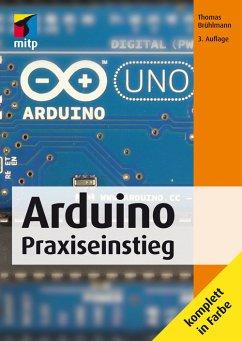 Arduino Praxiseinstieg (mitp Professional) (eBo...