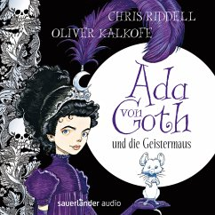 Ada von Goth und die Geistermaus / Ada von Goth Bd.1 (MP3-Download) - Riddell, Chris