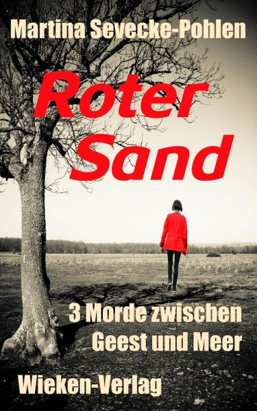 Roter Sand (eBook, ePUB) - Sevecke-Pohlen, Martina