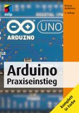 Arduino Praxiseinstieg (mitp Professional) (eBook, PDF)