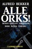 Alle Orks! Sieben Fantasy Abenteuer (eBook, ePUB)