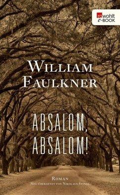 Absalom, Absalom! (eBook, ePUB) - Faulkner, William