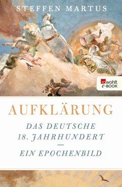 Aufklärung (eBook, ePUB) - Martus, Steffen