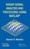 Radar Signal Analysis and Processing Using MATLAB (eBook, PDF)