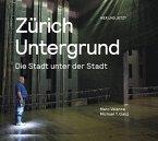 Zürich Untergrund