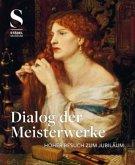 Dialog der Meisterwerke