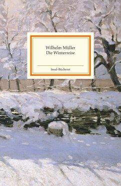 Die Winterreise - Müller, Wilhelm