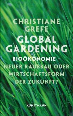 Global Gardening - Grefe, Christiane