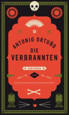 Die Verbrannten - Ortuño, Antonio