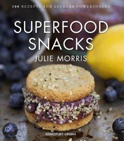 Superfood Snacks - Morris, Julie