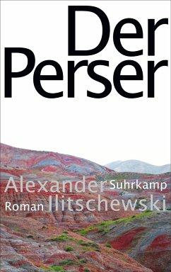 Der Perser - Ilitschewski, Alexander