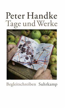 Tage und Werke - Handke, Peter