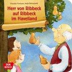 Herr von Ribbeck auf Ribbeck im Havelland. Mini-Bilderbuch.