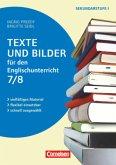 Texte und Bilder - Englisch: Texte und Bilder für den Englischunterricht, Klasse 7/8