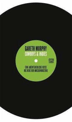 Cowboys & Indies - Murphy, Gareth