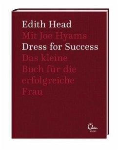 Dress for Success - Head, Edith; Hyams, Joe