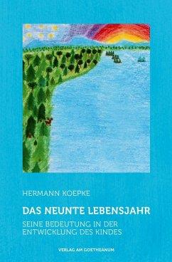 Das neunte Lebensjahr - Koepke, Hermann