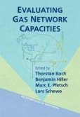 Evaluating Gas Network Capacities