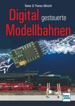 Digital gesteuerte Modellbahnen - Dahlbeck, Marc