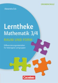 Lerntheke Grundschule - Mathe: Raum und Form 3/4 - Eck, Alexandra