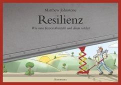 Resilienz - Johnstone, Matthew