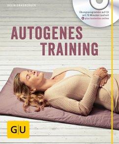 Autogenes Training (mit CD) - Grasberger, Delia
