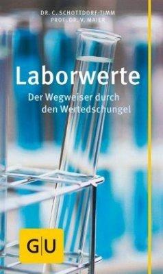Laborwerte - Schottdorf-Timm, Christine; Maier, Volker
