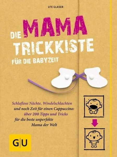 die mama trickkiste f r die babyzeit von ute glaser buch. Black Bedroom Furniture Sets. Home Design Ideas