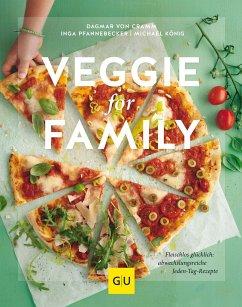 Veggie for Family - Cramm, Dagmar von; Pfannebecker, Inga; König, Michael
