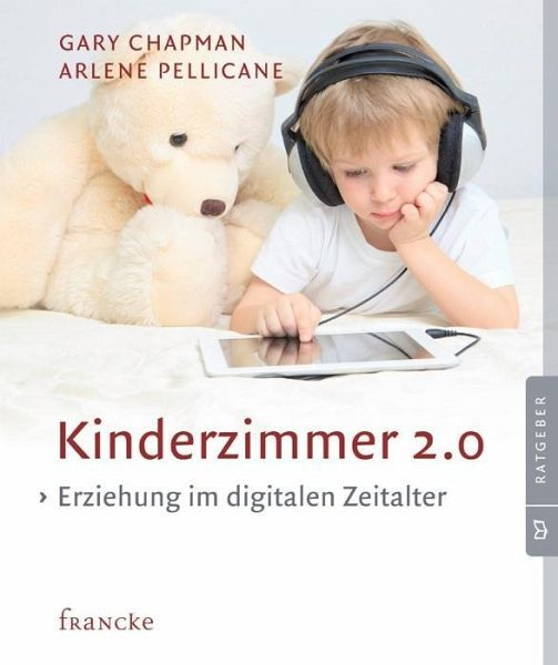 kinderzimmer 2 0 von gary chapman arlene pellicane fachbuch. Black Bedroom Furniture Sets. Home Design Ideas