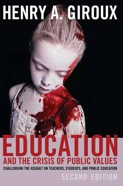 Education and the Crisis of Public Values - Giroux, Henry A.