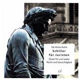 Die Kleine Reihe: Schiller für Juristen