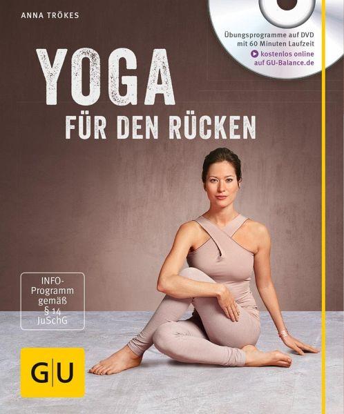 Yoga für den Rücken (mit DVD) - Trökes, Anna