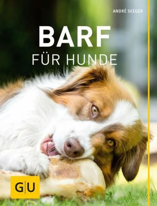 barf f r hunde von andr seeger buch. Black Bedroom Furniture Sets. Home Design Ideas