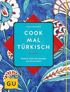 Cook mal türkisch - Penzkofer, Filiz