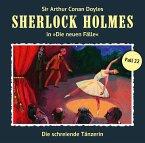 Die schreiende Tänzerin / Sherlock Holmes - Neue Fälle Bd.22 (Audio-CD)