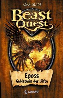Eposs, Gebieterin der Lüfte / Beast Quest Bd.6 (eBook, ePUB) - Blade, Adam
