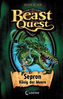 Sepron, König der Meere / Beast Quest Bd.2 (eBook, ePUB) - Blade, Adam