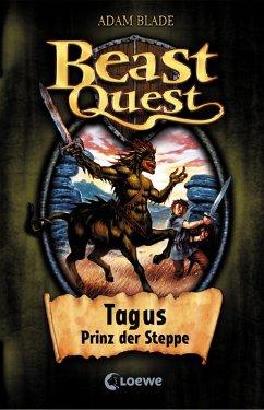 Tagus, Prinz der Steppe / Beast Quest Bd.4 (eBook, ePUB) - Blade, Adam